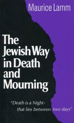 The Jewish Way in Death & Mourning