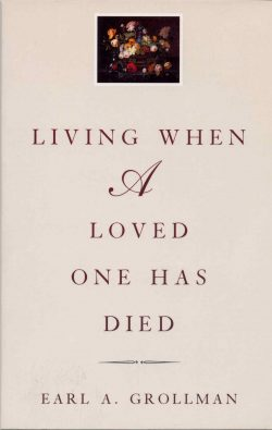 living when a loved one has died